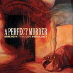 Review: A Perfect Murder - Strength Through Vengeance