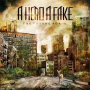 Review: A Hero A Fake - The Future Again