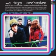 Review: A Toys Orchestra - An Introduction To