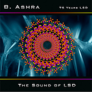 DVD/Blu-ray-Review: B. Ashra - The Sound Of LSD – 75 Years LSD