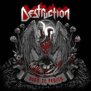 DVD/Blu-ray-Review: Destruction - Born To Perish