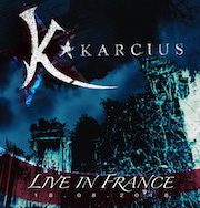 DVD/Blu-ray-Review: Karcius - Live In France, 18.08.2018