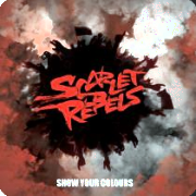 Scarlet Rebels: Show Your Colours