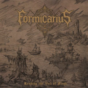 Formicarius: Rending The Veil Of Flesh