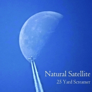 DVD/Blu-ray-Review: Natural Satellite - 25 Yard Screamer