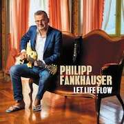 Philipp Fankhauser: Let Life Flow