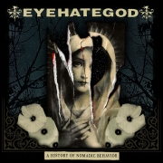 Eyehategod: History of Nomadic Behavior